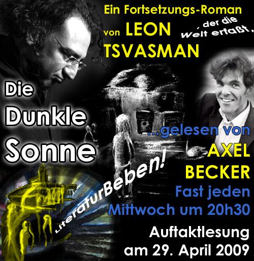 Die Dunkle Sonne - Literaturbeben von Leon Tsvasman - gelesen von Axel Becker